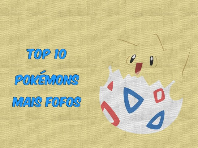 Top 10 Pokemons Mais Fofos Quizur
