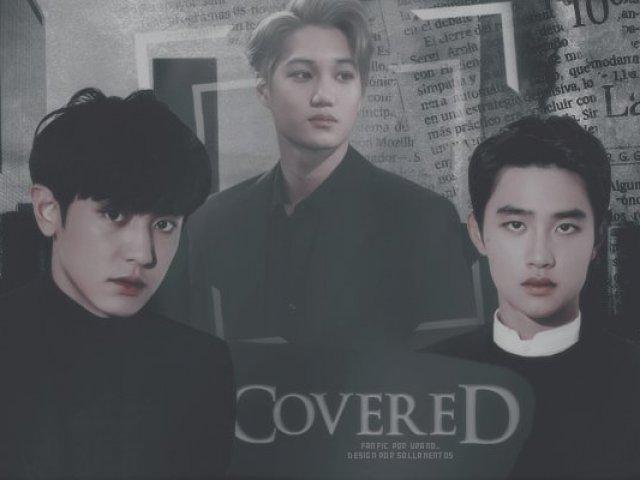 Quem é você em Covered?